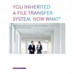 Vous avez héritez d'une solution de transfert de fichiers ?